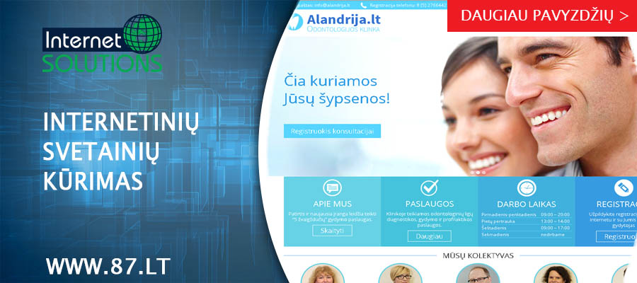 Internet Solutions – interneto svetainių kūrimas yra pagrindinė veiklos sritis. +370 610 49600