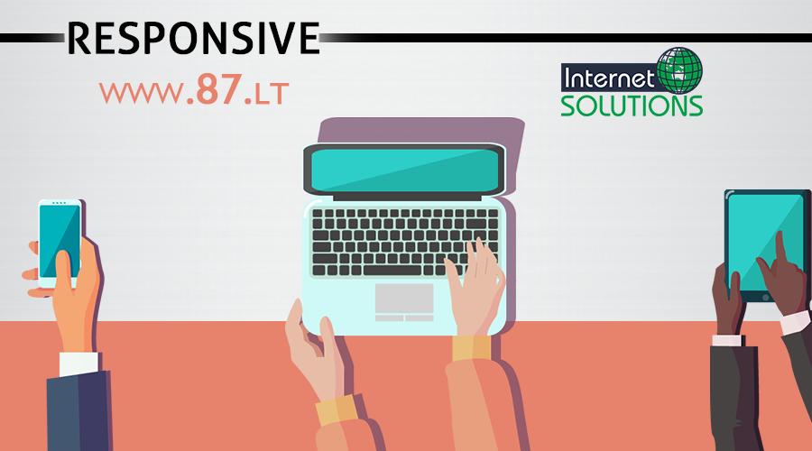 Interneto svetainių kūrimas, interneto svetainių dizaino sprendimai, interneto svetainių priežiūra, optimizavimas paieškos sistemoms, responsive dizainas – tel. +370 610 49600
